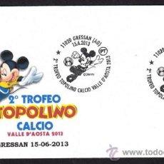 Sellos: ITALIA 2013. MATASELLO ESPECIAL. MICKEY MOUSE. WALT DISNEY. TROFEO TOPOLINO DE FUTBOL. GRESSAN . Lote 38949731