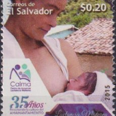 Sellos: ⚡ DISCOUNT SALVADOR 2015 THE 35TH ANNIVERSARY OF CALMA - CENTER FOR SUPPORT OF BREAST FEEDING. Lote 267407989