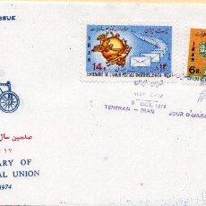 Sellos: SOBRE 1R.DIA CENTENARIO UPU, 1974, IRAN, MICHEL 1754-1755. Lote 213709050