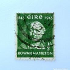 Sellos: SELLO POSTAL IRLANDA 1943 ,1/2 P , CENTENARIO WILLIAM ROWAN HAMILTON 1843-1943, USADO. Lote 233598405