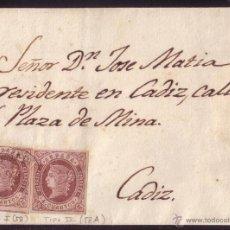 Sellos: ESPAÑA (CAT.58,58A)1862.CARTA.GUIPÚZCOA/CÁDIZ.FRANQUEO MIXTO DOS TIPOS 4 CTOS.T. I Y II.RARÍSIMA.. Lote 26634667
