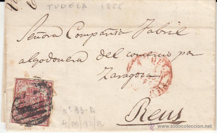 CARTA ENTERA DE TUDELA A REUS--1855-- CON PARRILLA NEGRA Y FECHADOR ROJO (Sellos - España - Isabel II de 1.850 a 1.869 - Cartas)