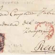 Sellos: CARTA ENTERA DE TUDELA A REUS--1855-- CON PARRILLA NEGRA Y FECHADOR ROJO . Lote 54055111