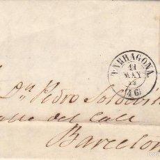 Sellos: CARTA COMPLETA CON SELLO NUM.48 DE JUAN BARNILS DE TARRAGONA A BARCELONA --1858--. Lote 55100041