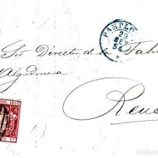 Sellos: CARTA COMPLETA CON SELLO NUM. 24 DE PAMPLONA A REUS - PARRILLA EN NEGRO Y FECHADOR AZUL. Lote 109197067