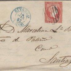 Sellos: CARTA ISABEL AÑO 1856 , 4 CUARTOS ROJO - DE RIBADEO ( LUGO ) A SANTIAGO ( LA CORUÑA ) . Lote 140154314