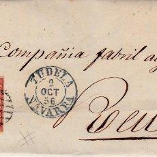 Sellos: CARTA COMPLETA DE JUAN FELIPE EN TUDELA -NAVARRA -1856 .CON NUM .44 PARRILLA Y FECHADOR . Lote 143836734