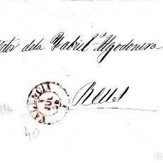 Sellos: CARTA COMPLETA DE VALENCIA DESTINO REUS -1856 .CON NUM .40 PARRILLA Y FECHADOR ROJO. Lote 143839302