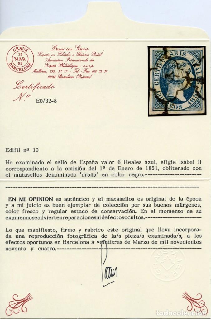 Sellos: Sello de 6 reales azul (Edifil 10), obliterado araña negra. Grandes márgenes. Certificado Graus. - Foto 3 - 144892674