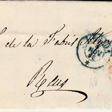 Sellos: CARTA COMPLETA CON NUM. 48 DE ANTONIO ZARAGOZA EN TORRES DE SEGRE-FECHADOR LLEIDA Y PARRILLA 1856. Lote 169096528