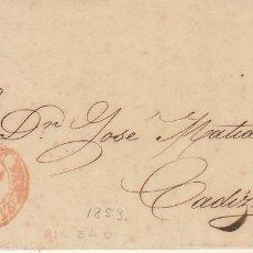 Sellos: SELLO 17. ISABEL II . BILBAO A CADIZ. 1853.. Lote 175195207