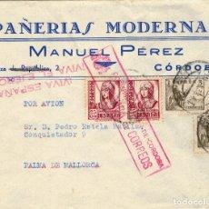 Sellos: SOBRE DE 1938 CORDOBA A PALMA DE MALLORCA. CON SELLOS 816, 822 Y LOCAL DE CORDOBA. POR AVION. Lote 177491005