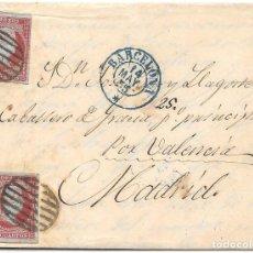 Sellos: EDIFIL 40 DOS SELLOS. ENVUELTA CIRCULADA DE BARCELONA A MADRID POR VALENCIA.1855. Lote 182710652