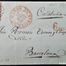Sellos: ISABEL II MAHON MENORCA ISLAS BALEARES 1852 A BARCELONA TASADA 6 MS GRAN LUJO EDIFIL 12. Lote 202366098