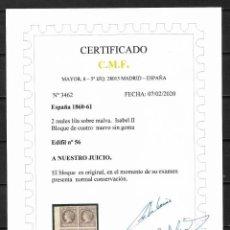 Sellos: ESPAÑA 1860 EDIFIL 56 EN BLOQUE DE 4 NUEVO SIN GOMA CERTIFICADO C.M.F. 6500 € - 18/28. Lote 202385343