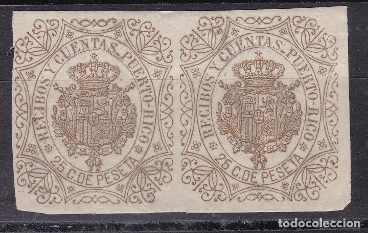 JJ10- CLÁSICOS FISCALES COLONIAS RECIBOS Y CUENTAS PUERTO RICO 25 C.DE PTA. PAREJA ** SIN FIJASELLOS (Sellos - España - Isabel II de 1.850 a 1.869 - Nuevos)