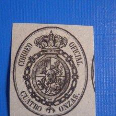 Sellos: EDIFIL ESPAÑA Nº 37 - ISABEL II SEGUNDA - ESCUDO - CORREO OFICIAL - AÑO 1855 - CUATRO ONZAS - VERDE. Lote 225077976