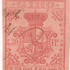 Sellos: SELLO FISCAL GIRO 30 REALES DE 50001 A 60000 REALES. ISABEL II. Lote 279413928
