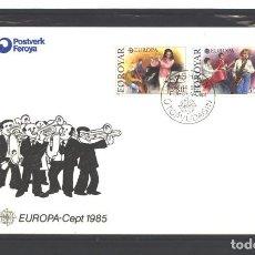 Sellos: ISLAS FAEROES 1985 - FDC - EUROPA-CEPT 1985 - NUEVO. Lote 126302423