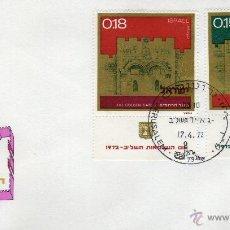 Sellos: ISRAEL AÑO 1972 Nº YVERT 486 - 89 DOS SOBRES PRIMER DIA. Lote 39597498