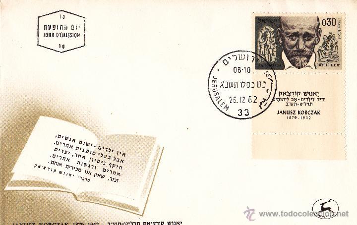JANUSZ KORCZAK. AÑO 1962. SOBRE PRIMER DÍA. ISRAEL. (Sellos - Extranjero - Asia - Israel)