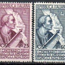 Sellos: ITALIA AÑO 1954 YV 686/87*** V CENTº DEL NACIMIENTO DE AMÉRICO VESPÚCIO - PERSONAJES - MAPAS. Lote 39465513
