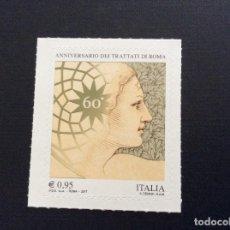 Sellos: ITALIA AÑO 2017. 60 ANIVERSARIO TRATADO DE ROMA. Lote 112179579