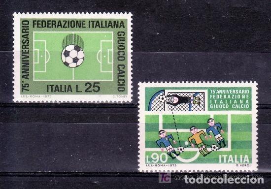 ITALIA 1973 IVERT 1137/8 *** 75º ANIVERSARIO DE LA FEDERACIÓN ITALIANA DE FUTBOL - DEPORTES (Sellos - Extranjero - Europa - Italia)