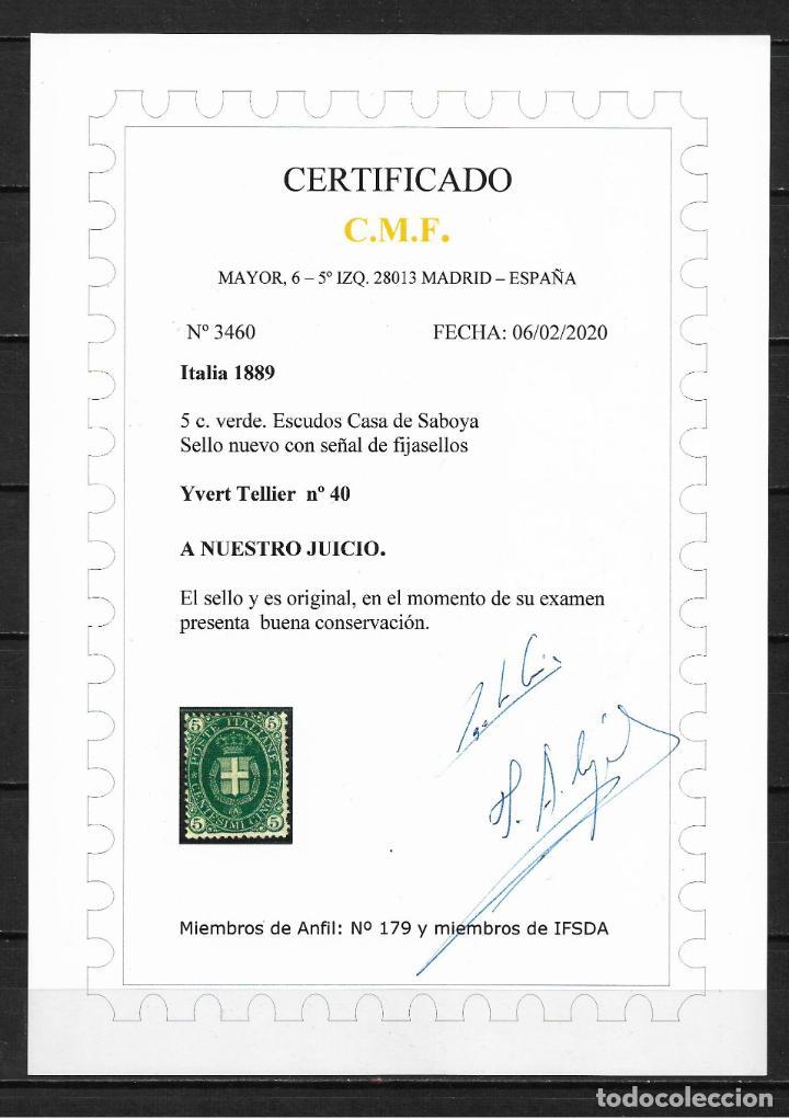 ITALIA 1889 IVERT TELLIER Nº 40 * NUEVO CERTIFICADO C.M.F. 1200 $ - 18/29 (Sellos - Extranjero - Europa - Italia)