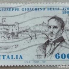 Sellos: 1991. ITALIA. 1910. BICENTENARIO DEL NACIMIENTO DEL POETA GIUSEPPE BELLI. SERIE COMPLETA. USADO.. Lote 245000165