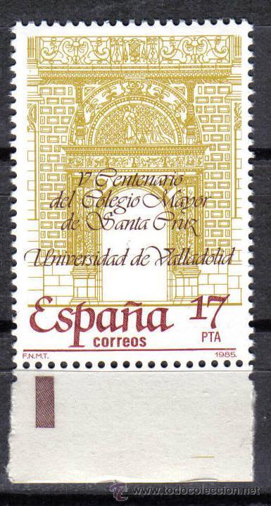 ESPAÑA 1985 - 17 P EDIFIL 2780. UNIVERSIDAD DE VALLADOLID. NUEVO SIN CHARNELA (Sellos - España - Juan Carlos I - Desde 1.975 a 1.985 - Nuevos)
