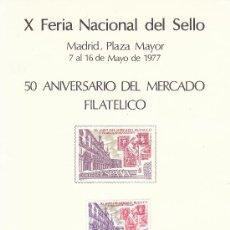 Sellos: 10ª FERIA NACIONAL DEL SELLO. 50 ANIVERSARIO DEL MERCADO FILATELICO. MATASELLADO 7 DE MAYO DE 1977.. Lote 23778386
