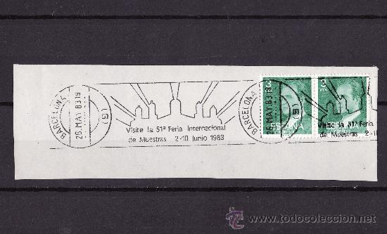 FRAGMENTO SOBRE CON RODILLO DE PROPAGANDA FERIA INTERNACIONAL MUESTRAS BARCELONA 1983 (Sellos - España - Juan Carlos I - Desde 1.975 a 1.985 - Cartas)