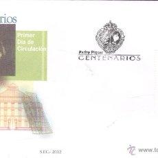 Sellos: FILATELIA. PADRE PIQUER. CENTENARIO. PRIMER DÍA DE CIRCULACIÓN. AÑO 2002. Lote 43829933