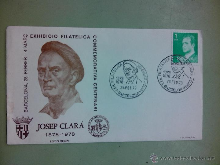SOBRE EXIBICIÓN FILATÉLICA JOSÉP CLARÁ (Sellos - España - Juan Carlos I - Desde 1.975 a 1.985 - Usados)