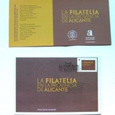 Sellos: LA FILATELIA EN LA PROVINCIA DE ALICANTE- SOBRE PRIMER DIA Y INVITACIÓN A LA EXPOSICIÓN. Lote 47138809
