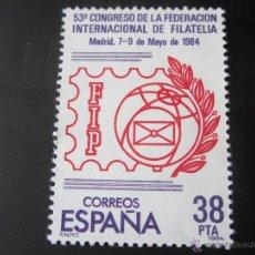 Sellos: 1984. 53 CONGRESO DE LA FEDERACION INTERNACIONAL DE FILATELIA. EDIFIL 2755. Lote 158131326