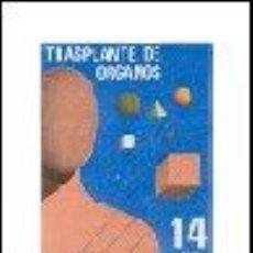 Sellos: AÑO 1982 (2669) TRANSPLANTE DE ORGANOS (NUEVO). Lote 47594723