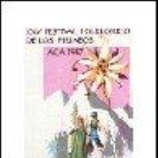 Sellos: AÑO 1987 (2910) XXV FESTIVAL FOLCLORICO DE LOS PIRINEOS, JACA ( NUEVO). Lote 47713598