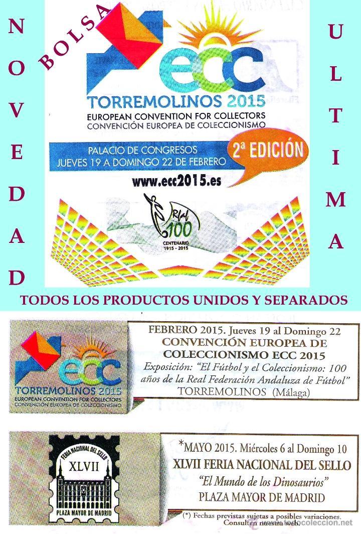 2ª CONVENCION EUROPEA DE COLECCIONISMO ECC 2015 EN TORREMOLINOS - MÁLAGA - PRODUCTOS (Sellos - España - Juan Carlos I - Desde 2.000 - Cartas)