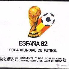 Sellos: ESPAÑA. CONJUNTO DE 52 SOBRES DEL MUNDIAL ESPAÑA 82. Lote 51653501