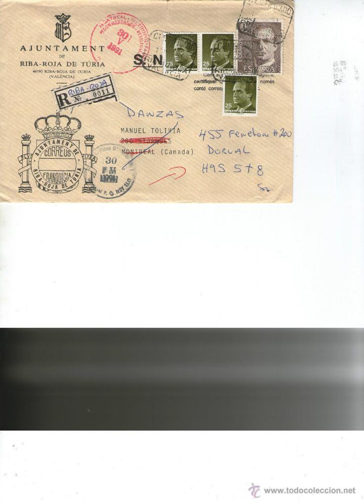 CARTA CERTIFICADA AJUNTAMENT RIBA-ROJA DE TURIA (VALENCIA) A MONTREAL CANADA 1991 CORREOS FRANQUICIA (Sellos - España - Juan Carlos I - Desde 1.986 a 1.999 - Cartas)