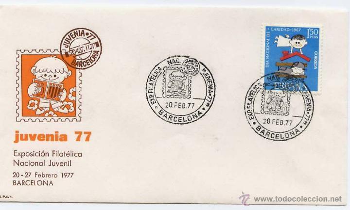 SOBRE JUVENIA 77 BARCELONA EXPOSICIÓN FILATELICA 20 FEBRERO 1977 (Sellos - España - Juan Carlos I - Desde 1.975 a 1.985 - Cartas)