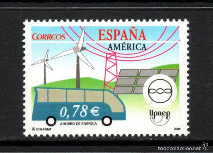 ESPAÑA 4275** - AÑO 2006 - AMERICA - UPAEP - ENERGIAS RENOVABLES (Sellos - España - Juan Carlos I - Desde 2.000 - Nuevos)