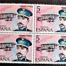 Selos: ESPAÑA. 2595 PIONEROS AVIACIÓN: PEDRO VIVES, EN BLOQUE DE CUATRO.1980. NUMERACIÓN EDIFIL Y SELLOS NU. Lote 89842948