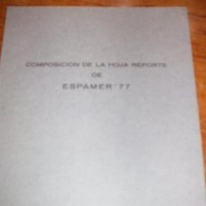 Sellos: ,,,ESPAÑA 2438 (4) MINIPLIEGO 1 SIN CHARNELA, COMPOSICION HOJA REPORTE DE ESPAMER'77, + FOTO. Lote 98774983