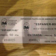Sellos: ENTRADA NUEVA EXPO FILATELIA DE AMÉRCIA Y EUROPA ESPAMER'80 . Lote 99420227