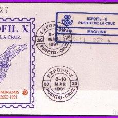 Sellos: 1991 EXPOFIL X, PUERTO DE LA CRUZ, SOBRE CON ETIQUETA ADHESIVA Nº 32A. Lote 108793311