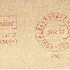 Sellos: AÑO 1979. FRANQUEO MECÁNICO. FRAGMENTO.PEÑARROYA-P.NUEVO. ARTESANOS REUNIDOS.. Lote 121473247