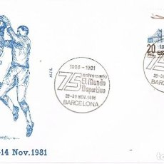 Sellos: 0522. CARTA BARCELONA 1981. 75 ANIVERSARIO MUNDO DEPORTIVO. Lote 121749359